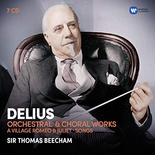 Delius: Orchestral & Choral Works
