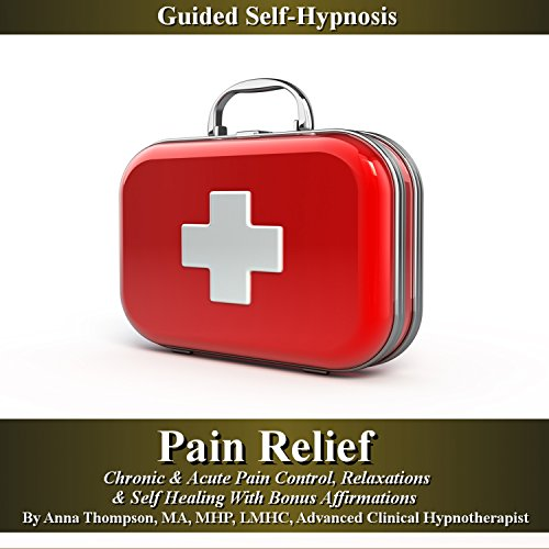 Pain Relief Guided Self Hypnosis audiobook cover art