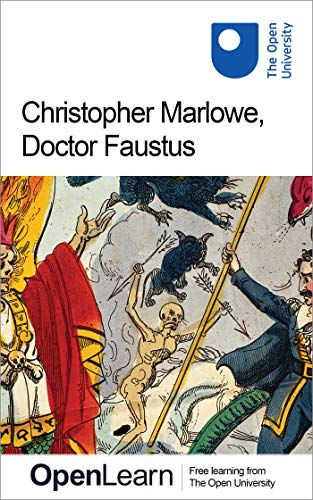 Christopher Marlowe, Doctor Faustus (English Edition)