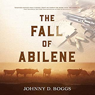 The Fall of Abilene                   Written by:                                                                                                                                 Johnny D. Boggs                               Narrated by:                                                                                                                                 Nick Sullivan                      Length: 7 hrs and 4 mins     Not rated yet     Overall 0.0
