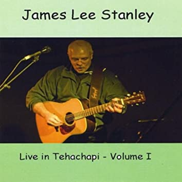Live in Tehachapi, Vol. 1