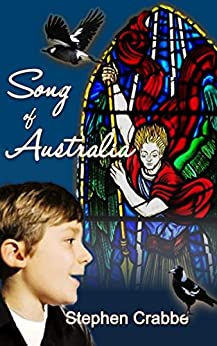 Song of Australia by [Stephen Crabbe]