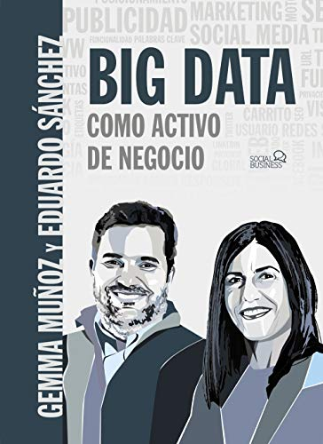 Big Data como activo de negocio (SOCIAL MEDIA)