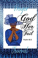 God is Within Her Prayer Journal