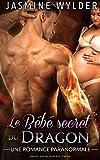 Le Bébé secret du Dragon - Une Romance Paranormale