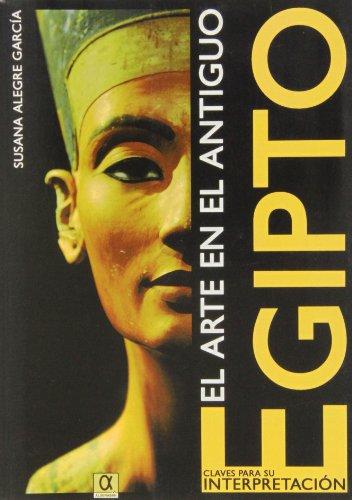 El arte en el antiguo Egipto (Legado De La Historia)