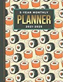 5-Year Monthly Planner 2021-2025: Dated 8.5x11 Calendar Book With Whole Month on Two Pages / Sushi Roll - Japanese Food Art Pattern / Organizer With ... - Charts / 60-Month Life Journal Diary Gift