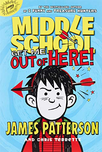 Middle School: Get Me Out of Here! (Middle School (2))