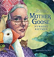 The Classic Collection of Mother Goose Nursery Rhymes (Oversized Padded Board Book): The Classic Edition (Oversized Padded Board Books)