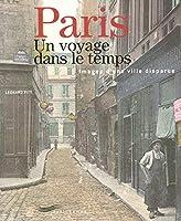 Paris, un voyage dans le temps