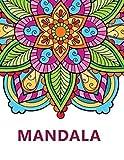 Mandala: Libro para colorear para adultos   Mandala Antiestrés, relajación   Con citas inspiradoras   Gran formato, 21,6x28 cm.