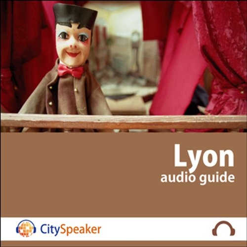 Lyon (Audio Guide CitySpeaker) audiobook cover art