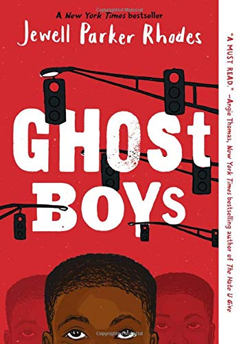 Compare Textbook Prices for Ghost Boys Reprint Edition ISBN 9780316262262 by Rhodes, Jewell Parker