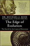 The Edge of Evolution - The Search for the Limits of Darwinism (English Edition) - Format Kindle - 9781416559047 - 12,19 €