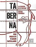 Taberna: La esencia de la mejor cocina española (Cocina T)