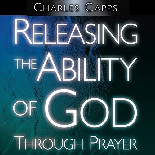 Releasing the Ability of God Through Prayer  By  cover art