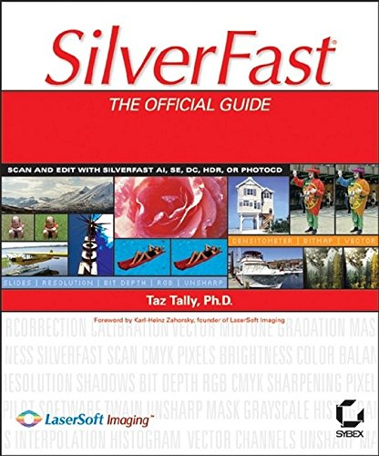 SilverFast: The Official Guide