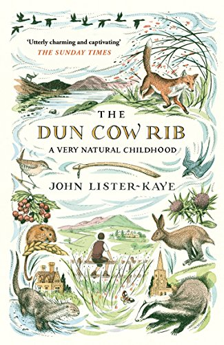The Dun Cow Rib: A Very Natural Childhoodの詳細を見る