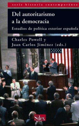Del autoritarismo a la democracia. Estudios de política exterior ...