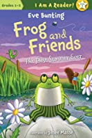 Best Summer Ever (Frog and Friends: I Am a Reader!)
