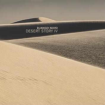 Desert Story IV