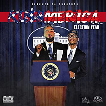 Ku$hmerica The Election