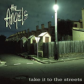 Take It To The Streets (Deluxe Version)