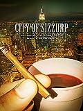 City Of Sizzurp