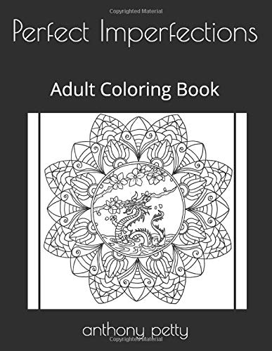 Perfect Imperfections: Adult Coloring...
