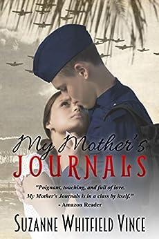 My Mother's Journals (A Women's Fiction Romance Novel) by [Suzanne Vince Vince, Melchelle Designs]