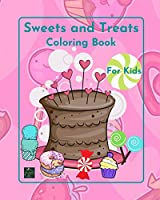 Sweets and Treats Coloring book Book for kids