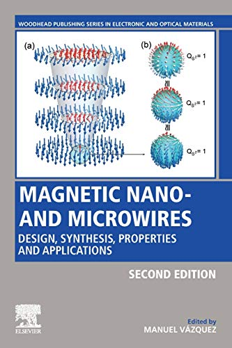 Compare Textbook Prices for Magnetic Nano- and Microwires: Design, Synthesis, Properties and Applications Woodhead Publishing Series in Electronic and Optical Materials 2 Edition ISBN 9780081028322 by Vázquez, Manuel