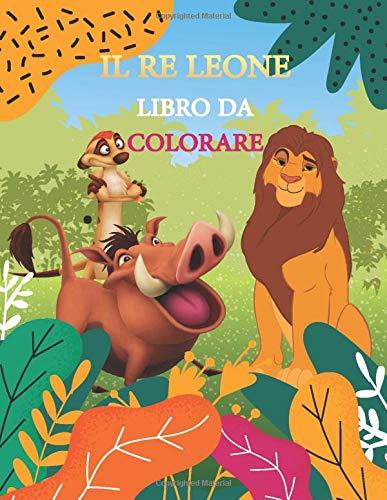 il re leone libro da colorare: libro da colorare per bambini __ Libro delle vacanze per bambini