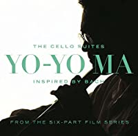 Inspired By Bach: The Cello Suites by Yo-Yo Ma (2012-04-24)