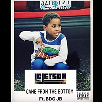 Came from the Bottom (feat. Bdg Jb)