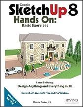 Google SketchUp 8 Hands-On: Basic Exercises