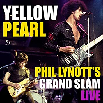 Yellow Pearl Phil Lynott's Grand Slam Live