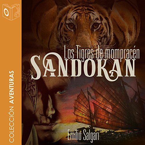 Los tigres de Mompracén - Sandokan [ The Tigers of Mompracén - Sandokan] audiobook cover art