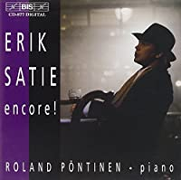 Erik Satie Encore! Roland Pontinen Piano by ERIK SATIE (2000-08-07)