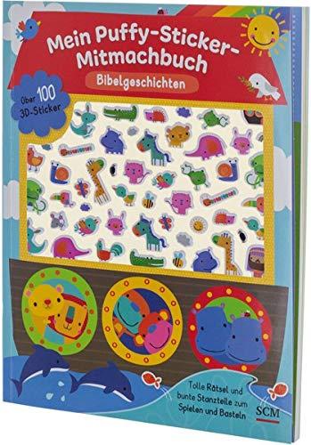 Mein Puffy-Sticker-Mitmachbuch - Bibelgeschichten: Über 100 3D-Sticker, tolle Rätsel und bunte Stanzteile zum Spielen und Basteln