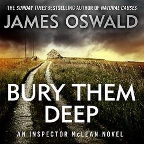 Bury Them Deep Audiobook By James Oswald cover art