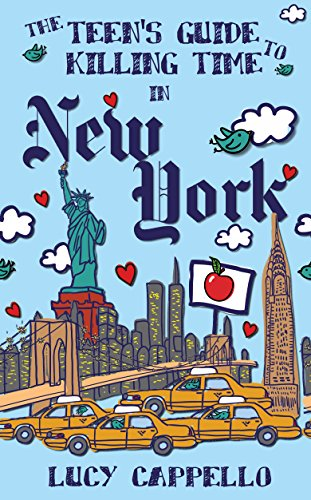 The Teen's Guide to Killing Time in New York