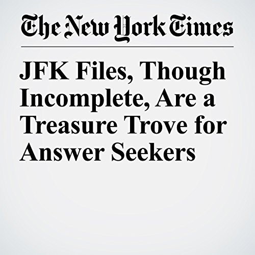 JFK Files, Though Incomplete, Are a Treasure Trove for Answer Seekers copertina