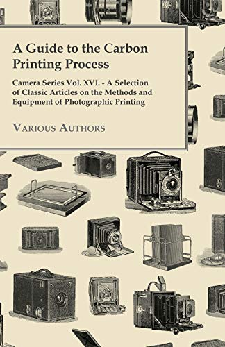 A Guide to the Carbon Printing P...