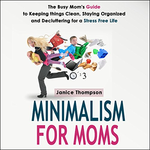Minimalism for Moms audiobook cover art