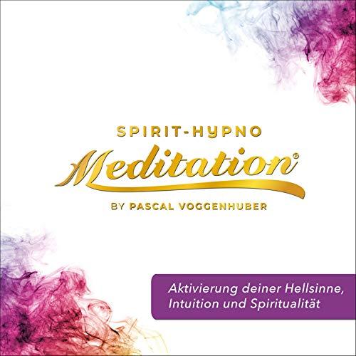 Aktivierung deiner Hellsinne, Intuition und Spiritualität Titelbild