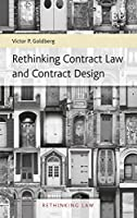 Rethinking Contract Law and Contract Design (Rethinking Law)
