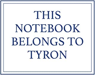 This Notebook Belongs to Tyron
