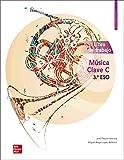 Música CLAVE C 3 ESO. Libro de trabajo