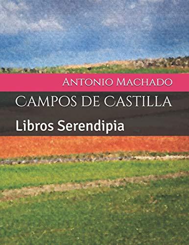 Campos de Castilla: Libros Serendipia (Machado)